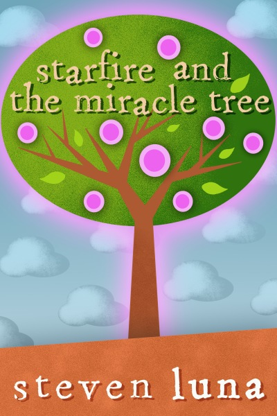 Starfire and the Miracle Tree - Final Cover
